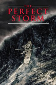 The Perfect Storm - movie with George Clooney.