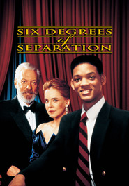 Six Degrees of Separation - movie with Anthony Michael Hall.