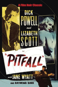 Pitfall is the best movie in Raymond Burr filmography.