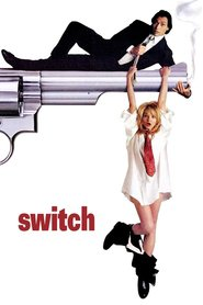Switch - movie with Tony Roberts.
