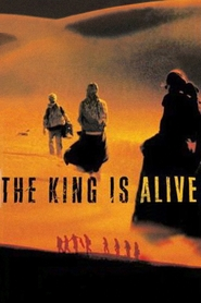 The King Is Alive - movie with Jennifer Jason Leigh.