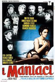 I maniaci is the best movie in Aroldo Tieri filmography.