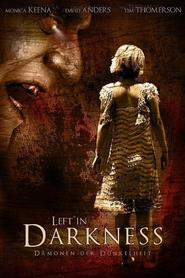 Left in Darkness is the best movie in Eric Ladin filmography.