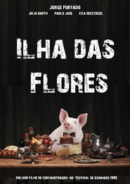 Ilha das Flores - movie with Paulo Jose.