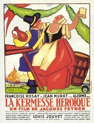 La kermesse heroique is the best movie in Francoise Rosay filmography.