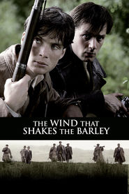 The Wind That Shakes the Barley - movie with Cillian Murphy.