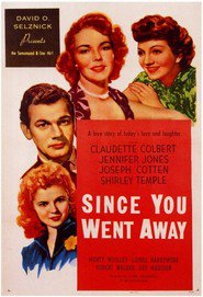 Since You Went Away - movie with Agnes Moorehead.