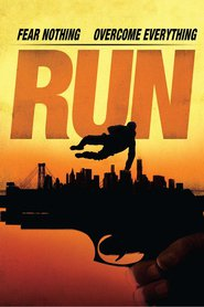 Run - movie with Eric Roberts.