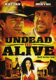 Undead or Alive: A Zombedy - movie with Chris Coppola.