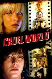 Cruel World is the best movie in Edward Furlong filmography.