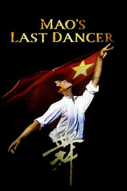 Mao's Last Dancer - movie with Bruce Greenwood.