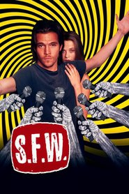 S.F.W. - movie with Stephen Dorff.