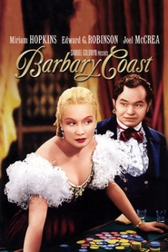 Barbary Coast is the best movie in Donald Meek filmography.
