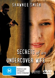 Secrets of an Undercover Wife - movie with Shawnee Smith.