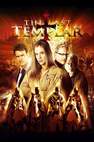 The Last Templar - movie with Anthony Lemke.