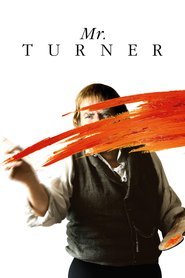 Mr. Turner - movie with Timothy Spall.
