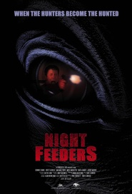 Night Feeders is the best movie in Brett Gentile filmography.