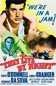 They Live by Night - movie with Farley Granger.