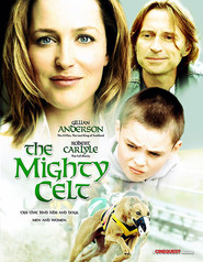 The Mighty Celt - movie with Ken Stott.