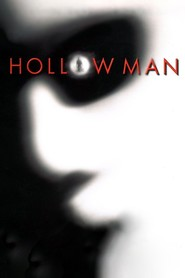Hollow Man is the best movie in Kevin Bacon filmography.