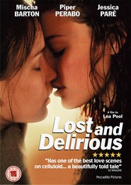 Lost and Delirious - movie with Graham Greene.