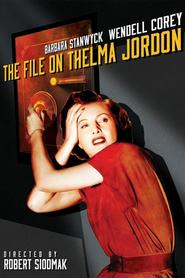 The File on Thelma Jordon is the best movie in Kasey Rogers filmography.