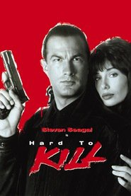 Hard to Kill - movie with Steven Seagal.