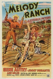 Melody Ranch is the best movie in Gene Autry filmography.
