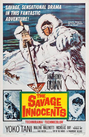 The Savage Innocents is the best movie in Anthony Quinn filmography.