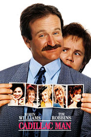 Cadillac Man is the best movie in Robin Williams filmography.