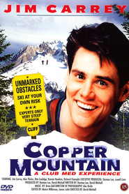 Copper Mountain - movie with Jim Carrey.