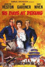 55 Days at Peking - movie with David Niven.