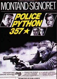 Police Python 357 is the best movie in Yves Montand filmography.