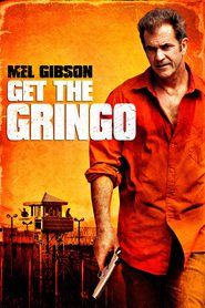 Get the Gringo is the best movie in Dean Norris filmography.