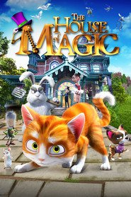Animation movie The House of Magic.