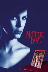 Mother's Boys - movie with Joanne Whalley.