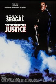 Out for Justice - movie with Steven Seagal.