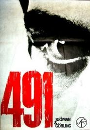 491 is the best movie in Ake Gronberg filmography.