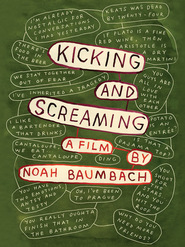 Kicking and Screaming is the best movie in Noah Baumbach filmography.