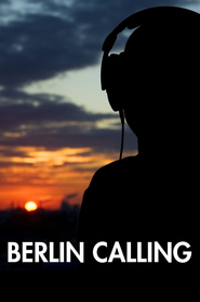 Berlin Calling is the best movie in Corinna Harfouch filmography.