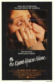 He Knows You're Alone - movie with Tom Hanks.