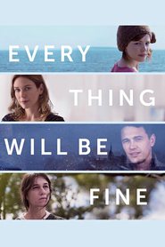 Every Thing Will Be Fine - movie with James Franco.