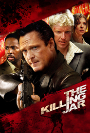 The Killing Jar - movie with Danny Trejo.