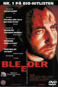 Bleeder is the best movie in Zlatko Buric filmography.