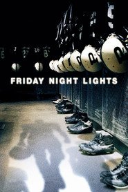 Friday Night Lights is the best movie in Tim McGraw filmography.
