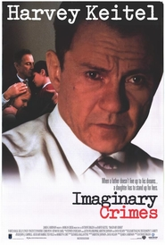 Imaginary Crimes - movie with Vincent D'Onofrio.