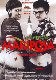 El efecto mariposa is the best movie in Maria Barranco filmography.