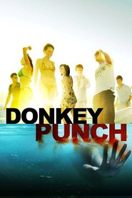 Donkey Punch is the best movie in Nichola Burley filmography.