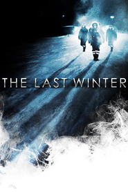 The Last Winter is the best movie in Connie Britton filmography.