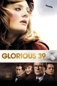 Glorious 39 - movie with Charlie Cox.